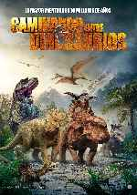 miniatura Caminando Entre Dinosaurios 2013 Por Peppito cover carteles