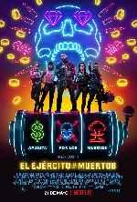 miniatura El Ejercito De Los Muertos 2021 V02 Por Mrandrewpalace cover carteles