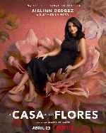 miniatura La Casa De Las Flores V10 Por Chechelin cover carteles