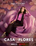 miniatura La Casa De Las Flores V11 Por Chechelin cover carteles