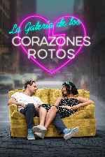 miniatura La Galeria De Los Corazones Rotos Por Mrandrewpalace cover carteles