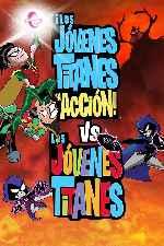 miniatura Los Jovenes Titanes En Accion Vs Los Jovenes Titanes V2 Por Chechelin cover carteles