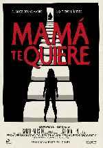miniatura Mama Te Quiere V2 Por Chechelin cover carteles