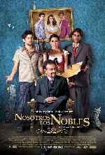 miniatura Nosotros Los Nobles V2 Por Chechelin cover carteles