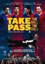miniatura Take The Ball Pass The Ball Toca Y Pasa El Balon Por B Odo cover carteles