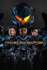 miniatura Titanes Del Pacifico La Insurreccion V18 Por Mrandrewpalace cover carteles