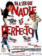 miniatura Va A Ser Que Nadie Es Perfecto Por Sergio91 cover carteles