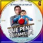 miniatura Que Pena Tu Familia Custom Por Moryta131 cover cd