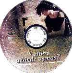 miniatura Y Ahora Adonde Vamos Region 4 Por Fabiorey 09 cover cd