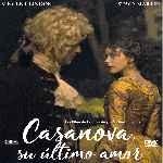 miniatura Casanova Su Ultimo Amor Por Chechelin cover divx