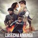 miniatura Cosecha Amarga Por Mrandrewpalace cover divx