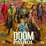 miniatura Doom Patrol Temporada 02 Por Chechelin cover divx