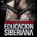 miniatura Educacion Siberiana V2 Por Darioarg cover divx