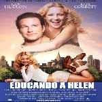 miniatura Educando A Helen Raising Helen Por Jonymas cover divx