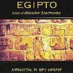 miniatura Egipto Una Civilizacion Fascinante 14 Ajenaton El Rey Hereje Por Agustin cover divx