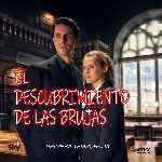miniatura El Descubrimiento De Las Brujas Temporada 01 Por Chechelin cover divx