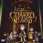 miniatura La Leyenda Del Charro Negro Por Chechelin cover divx