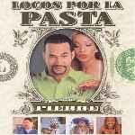 miniatura Locos Por La Pasta Por El Verderol cover divx