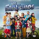 miniatura Los Futbolisimos Por Chechelin cover divx