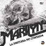miniatura Marilyn La Historia No Contada Por Chechelin cover divx