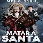 miniatura Matar A Santa Por Chechelin cover divx