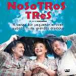 miniatura Nosotros Tres Por Chechelin cover divx