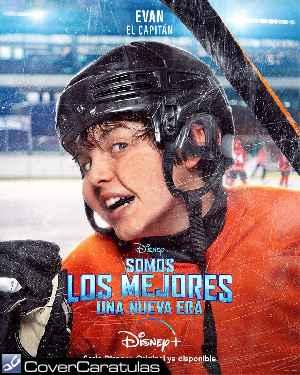 Somos Los Mejores - Una Nueva Era - V04 · CARÁTULA CARTELES · The Mighty Ducks: Game Changers (2021)