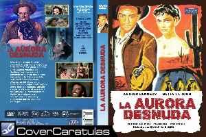 La Aurora Desnuda Carátula Dvd The Naked Dawn 1955