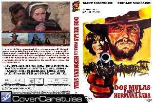 Dos Mulas Y Una Mujer Carátula Dvd Two Mules For Sister Sara 1970