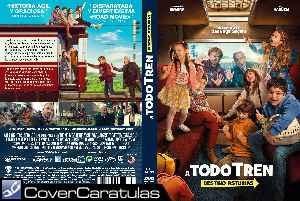 A Todo Tren Destino Asturias Custom Caratula Dvd A Todo Tren Destino Asturias 2021