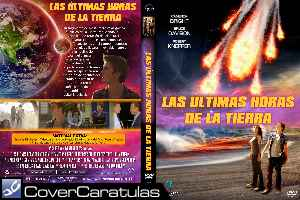 Las Ultimas Horas De La Tierra Custom Carátula Dvd Earth S Final Hours Armageddon 2012 2011