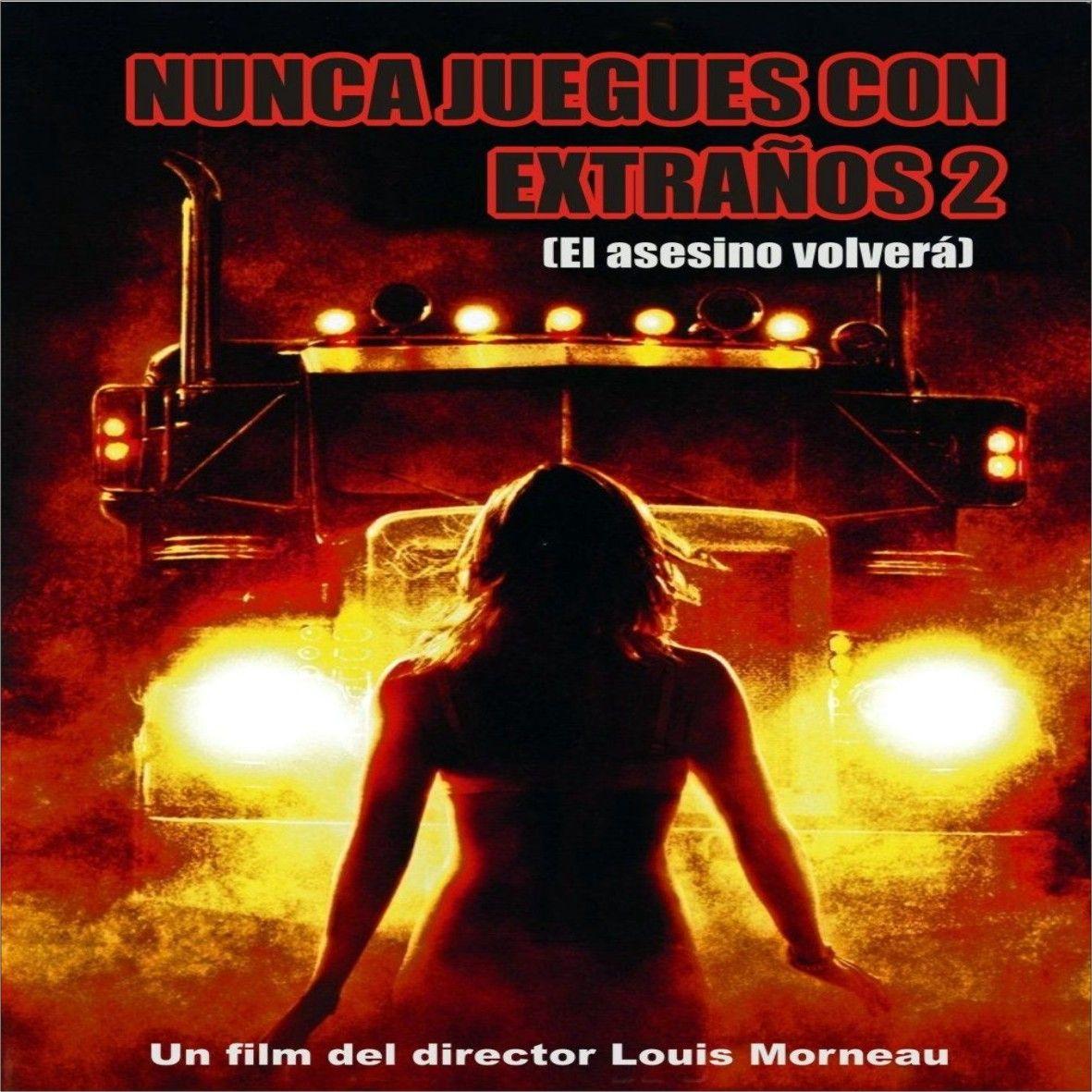 Nunca Juegues Con Extraños 2 (2008)