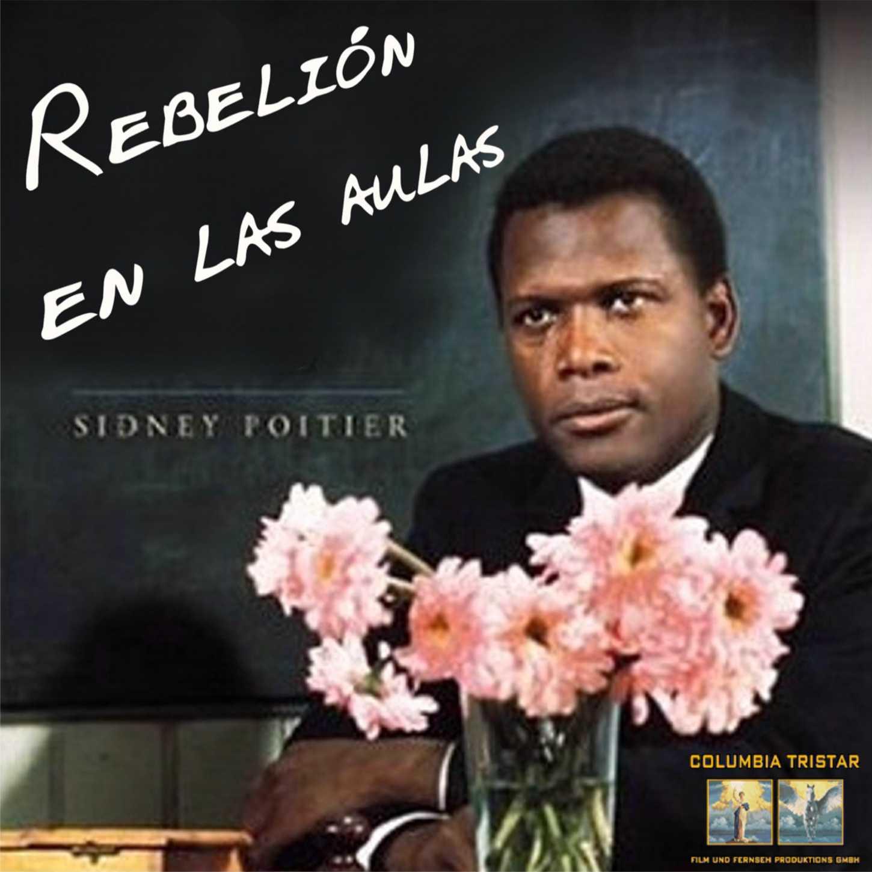Rebelión En Las Aulas (1967)
