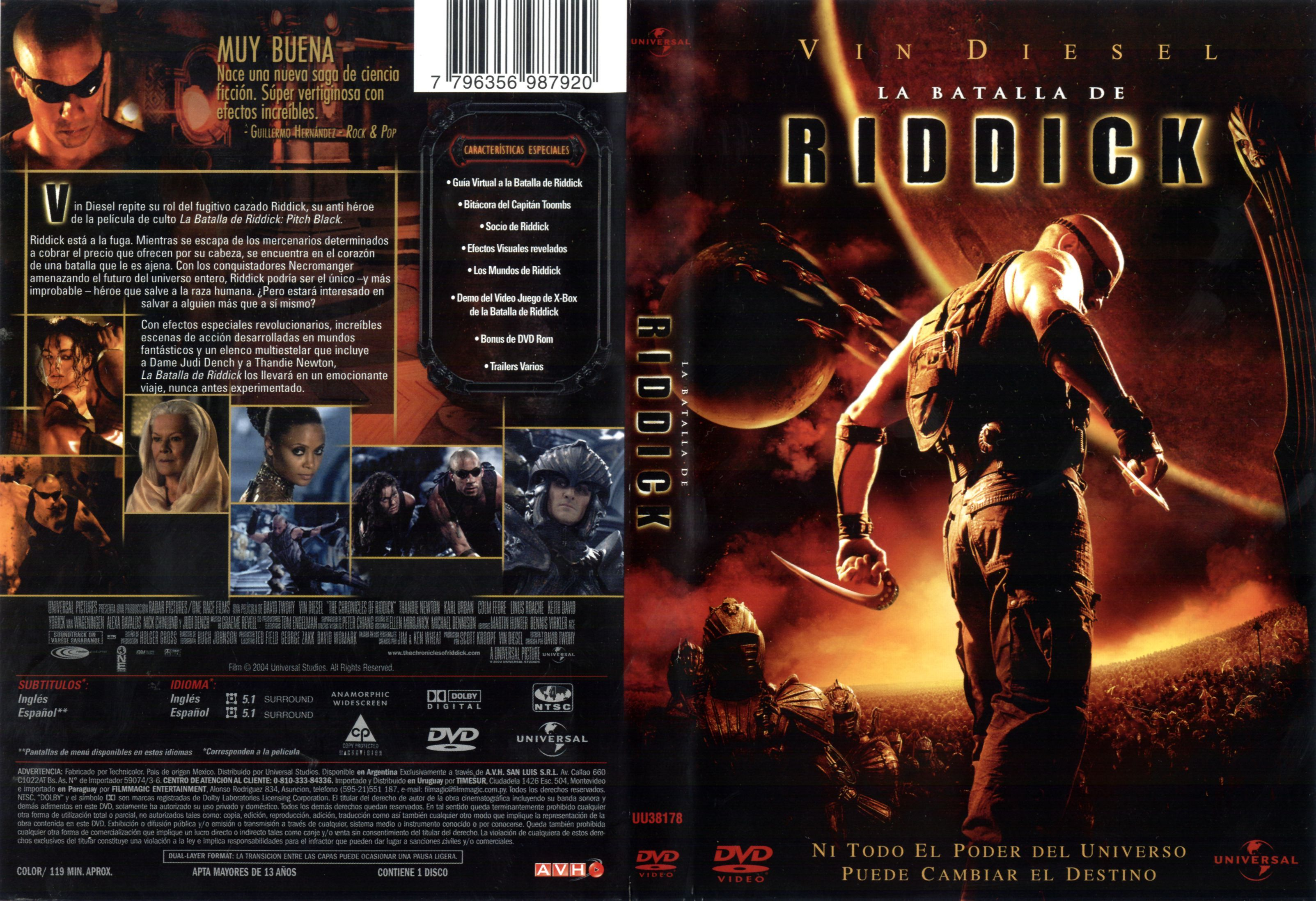 The Chronicles of Riddick (2004) .
